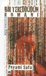 Bir Tereddütün Romanı - Peyami Safa
