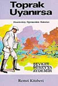 Şevket Süreyya Aydemir-Toprak Uyanırsa