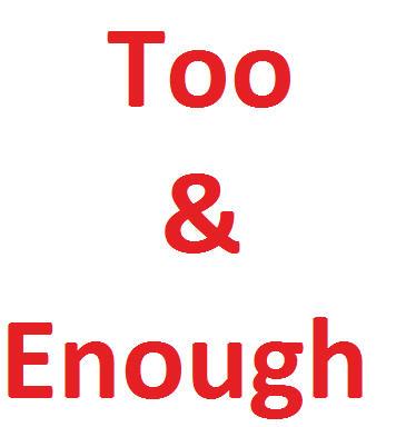 too - enough konu anlatımı