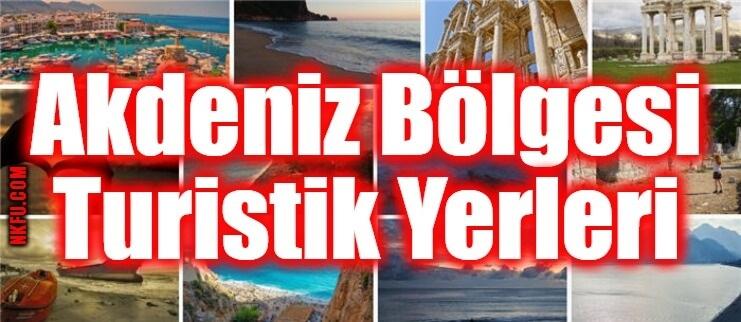 Akdeniz Bölgesi Turistik Yerleri