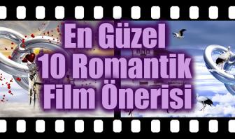En Güzel 10 Romantik Film Önerisi - Aşkı Sonuna Kadar Yaşayın!