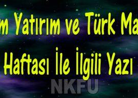 Tutum, Yatırım ve Türk Malları Haftası (12-18 Aralık)