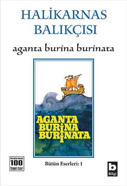 Aganta Burina Burinata Kitap Özeti - Halikarnas Balıkçısı