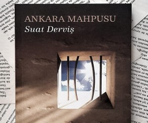 Ankara Mahpusu Kitap Özeti - Suat Derviş