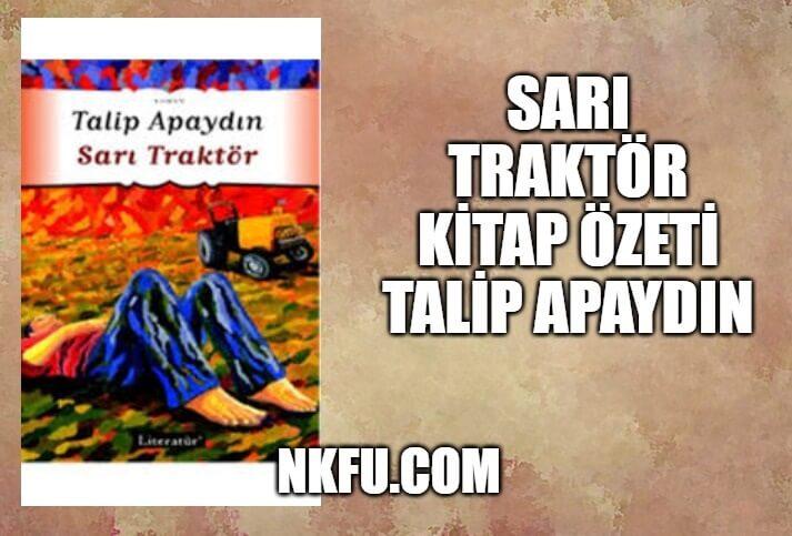 Sarı Traktör Kitap Özeti