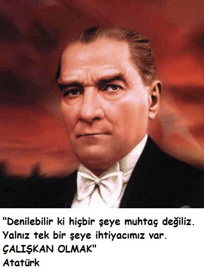 Çalışmak ile ilgili Atatürk sözleri
