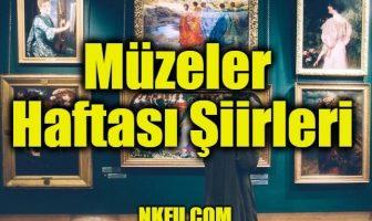Müzeler Haftası Şiirleri