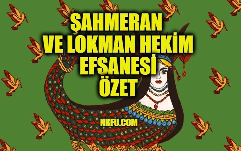 Şahmeran ve Lokman Hekim Efsanesi