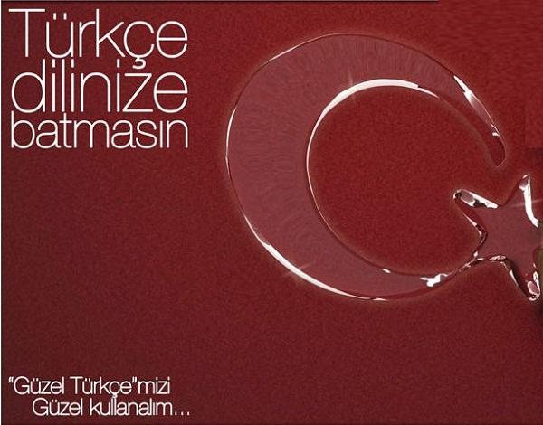Türk Dili İle İlgili Güzel Sözler