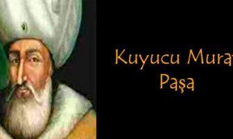 Kuyucu Murat Paşa