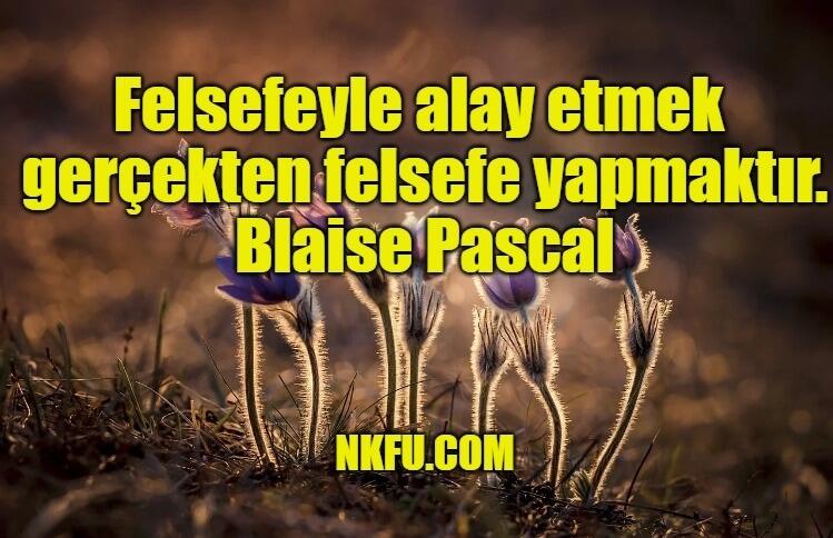 Blaise Pascal Sözleri