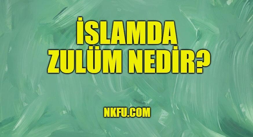 islamda zulüm