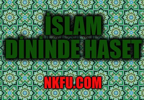 İslamda Haset Nedir? Zararları Nelerdir?