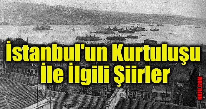 İstanbul'un Kurtuluşu İle İlgili Şiirler