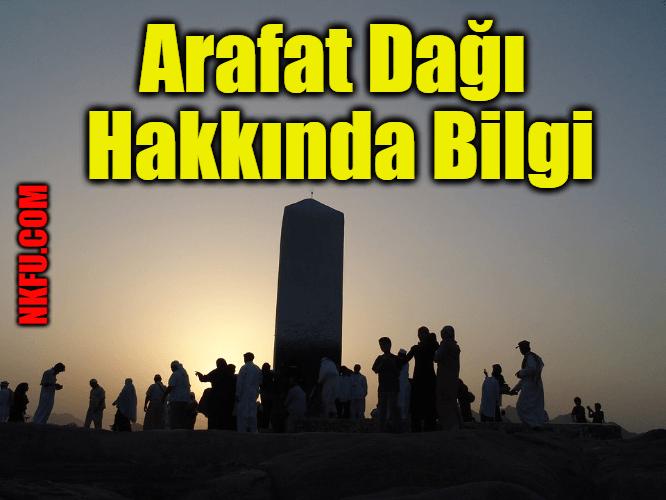 Arafat Dağı Hakkında Bilgi