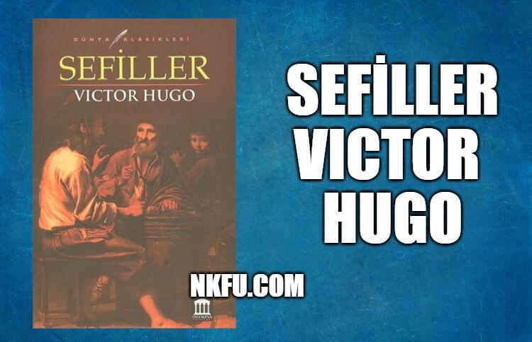 Sefiller Kitap Özeti – Victor Hugo