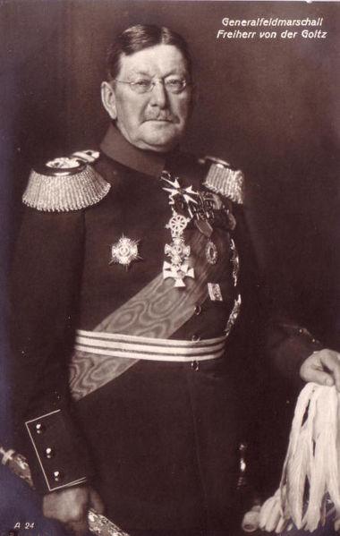 Colmar Freiherr von der Goltz (Golç Paşa)