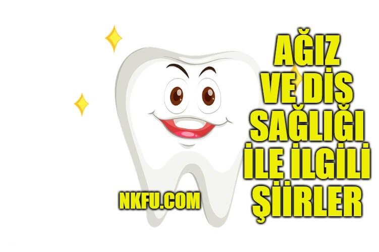 Ağız Diş Sağlığı Şiirleri