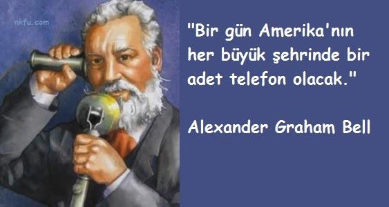 Alexander Graham Bell Sözleri