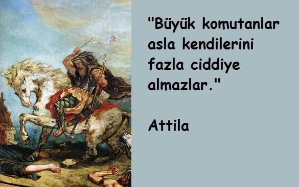 Attila  Sözleri