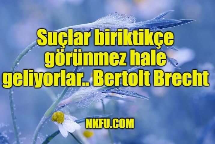 Bertolt Brecht Sözleri