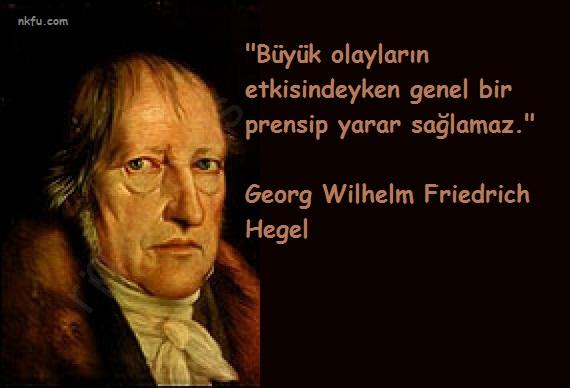 Georg Wilhelm Friedrich Hegel Sözleri
