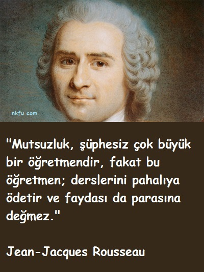 Jean-Jacques Rousseau Sözleri