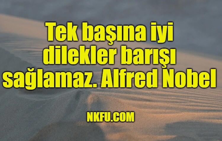 Alfred Nobel Sözleri