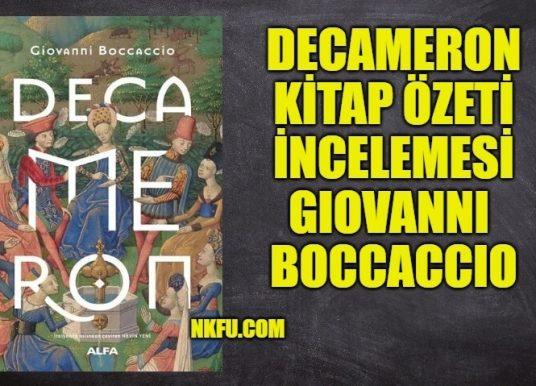 Decameron Kitap Konusu Özeti İncelemesi Karakter Analizi – Giovanni Boccaccio