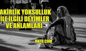 Fakirlik / Yoksulluk İle İlgili Deyimler