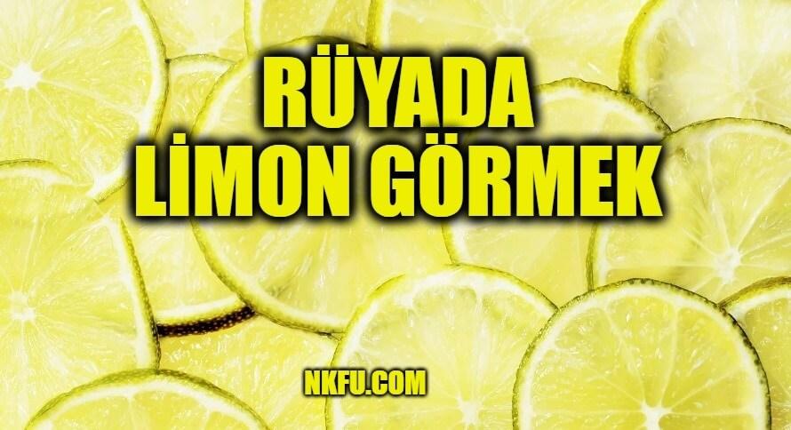 Rüyada Limon Görmek