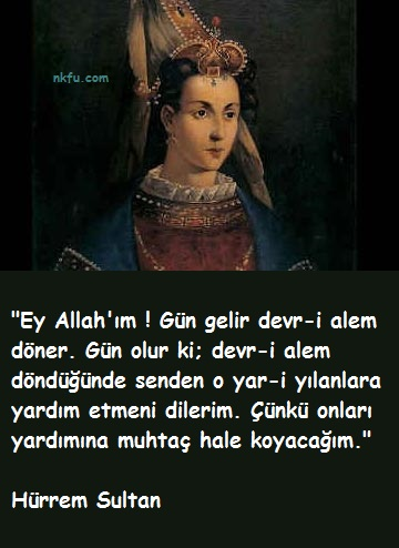 Hürrem Sultan Sözleri