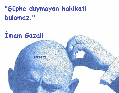 İmam Gazali Sözleri