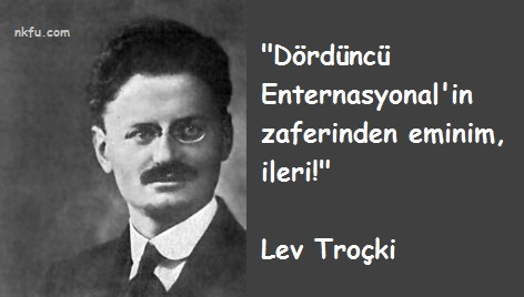 Lev Troçki Sözleri