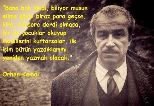 Orhan Kemal Sözleri