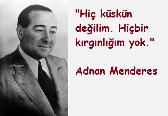 Adnan Menders'in Ölmeden Önceki Son Sözleri