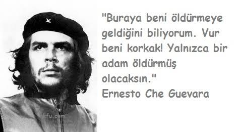 Ernesto Che Guevera'nın Ölmeden Önceki Son Sözleri