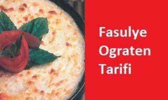 Fasulye Ograten Tarifi