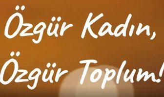 Özgür Kadın, Özgür Toplum!