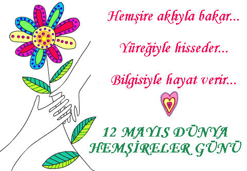 Mayıs hemşireler haftası kutlamaları hemşireler haftası kutlama