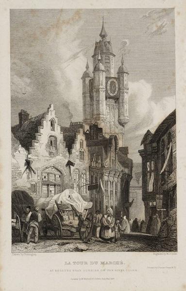 La Tour du Marché, at Bergues near Dunkirk on the River Colne, engraved by W.J. Cooke published 1830 by Richard Parkes Bonington 1802-1828
