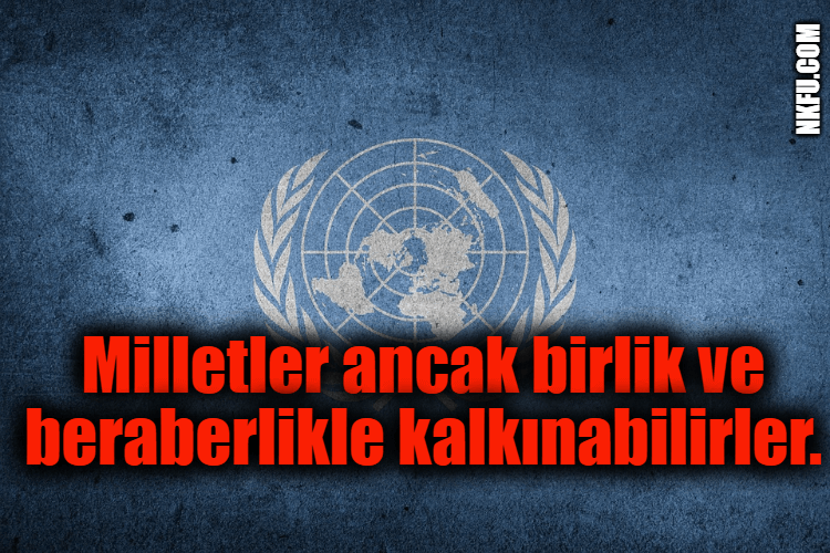 Birleşmiş Milletler Günü İle İlgili Güzel Sözler