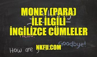 Money (Para) İle İlgili İngilizce Cümleler