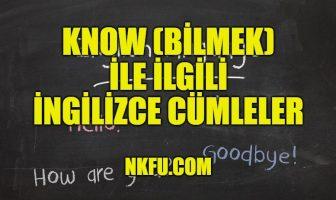 Know (Bilmek) İle İlgili İngilizce Cümleler