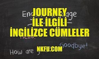 Journey İle İlgili İngilizce Cümleler