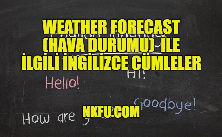 Weather Forecast (Hava Durumu)