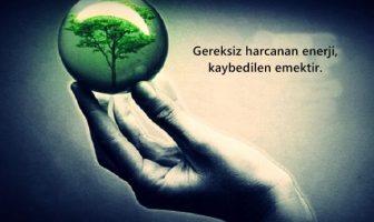 Enerji Tasarrufu İle İlgili Resimli Sözler - Sloganlar
