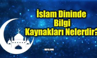 İslamda Bilginin Kaynakları