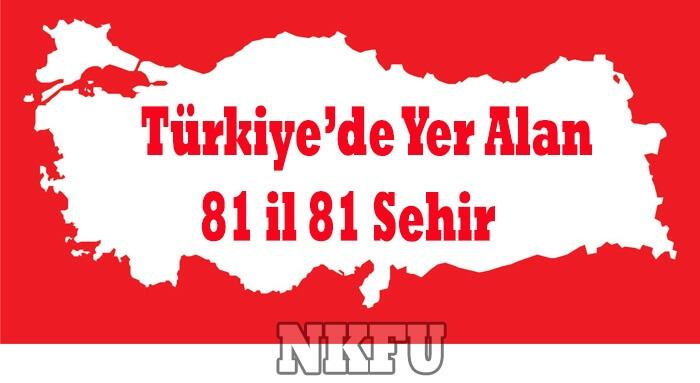 Türkiye 81 İl Listesi