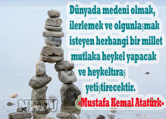 Atatürk'ün Sanat İle İlgili Sözleri